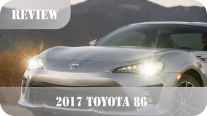 86 Gts Review New Toyota Gt 86 2017 Facelift Review Youtube