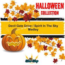 devil spirit halloween devil gate drive spirit in the sky medley u2013 the show shop