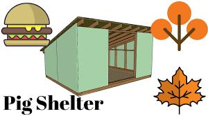 Shelter House Plans Pig Shelter Plans Youtube