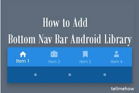 android bar add bottom nav bar android library tell me how a place for