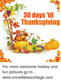 30 days til thanksgiving for more awesome and pictures