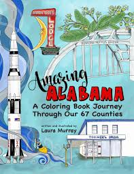 amazing alabama a coloring book journey through our 67 counties