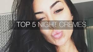 O Skin Care Products Top 5 Night Skin Care Products توب ٥ كريمات العناية بالبشرة Youtube