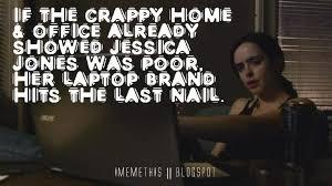 Jessica Meme - i meme this jessica jones is acer poor