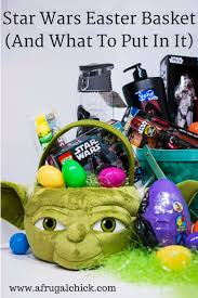 wars gift basket wars easter basket and what to put in it 683x1024 png