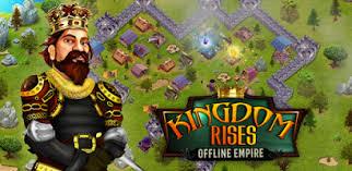 free the rises apk kingdom rises offline empire 1 5 mod apk free