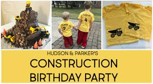 construction birthday party construction birthday party food cake and decoration ideas
