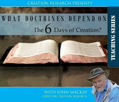 what doctrines depend on the 6 days of creation mp3 creation