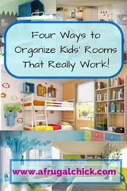 Ideas To Organize Kids Room by Four Ways To Organize Kids U0027 Rooms That Really Work