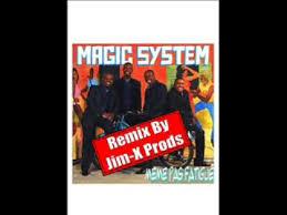 Magic System Meme Pas Fatigue - magic system meme pas fatigu礬 rmx by jim x prods youtube