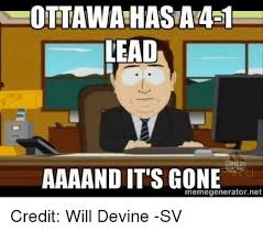 Hockey Meme Generator - ottawa hasa4 1 lead aaaand its gone meme generator net credit will