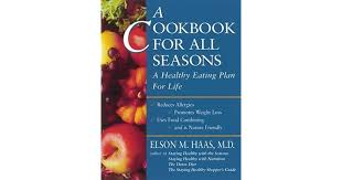 a cookbook for all seasons a healthy eating plan for life by