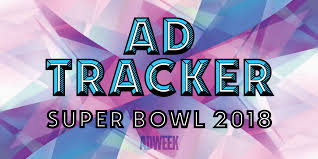 super bowl lii ad tracker all about the big game u0027s 2018