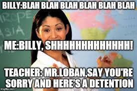 School Teacher Meme - unhelpful high school teacher meme imgflip