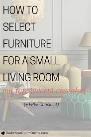 living room checklist how to select furniture for a small living room my secrets revealed