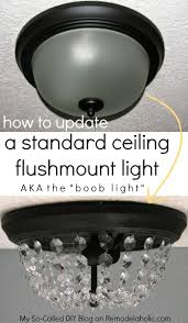 Diy Ceiling Light by Best 25 Ceiling Light Diy Ideas On Pinterest Kitchen Ceiling