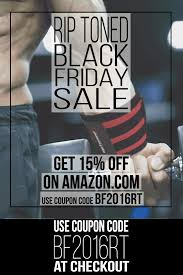 code black friday amazon black friday sale on rip toned items 15 off http www