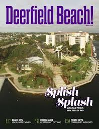 deerfield beach magazine april 2017 by point publishing issuu