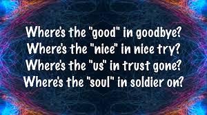 where s the script no good in goodbye lyrics youtube