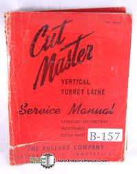 bullard cutmaster turret lathe service u0026 operation manual bullard
