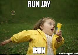Jay Meme - run jay run meme chubby bubbles girl 51629 memeshappen