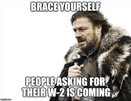 W 2 Meme - brace yourselves x is coming meme imgflip