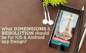 photos app android what dimensions and resolution should be for ios and android app