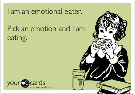 Emotional Eating Meme - i am an emotional eater pick an emotion and i am eating