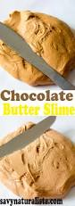 chocolate butter slime savvy naturalista