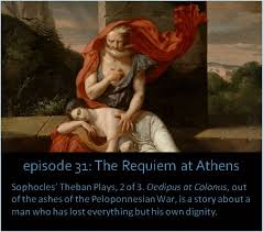 Oedipus Blinds Himself Quote Episode 031 The Requiem At Athens