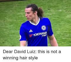 David Luiz Meme - yokohama tyres dear david luiz this is not a winning hair style