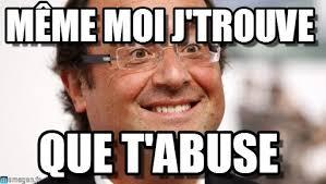 Meme Moi - même moi j trouve hollande content meme on memegen