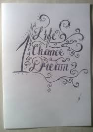 life dream one life one chance one dream by babyshay on deviantart