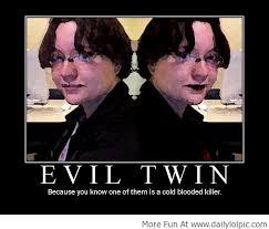Evil Memes - best funny pictures funny images funny memes evil twin orribox