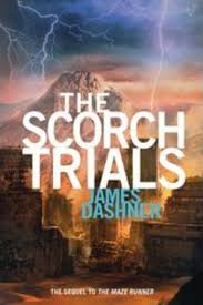 the scorch trials by james dashner scholastic