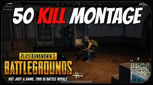 pubg 50 kills 50 kill montage playerunknown s battlegrounds pubg creepy