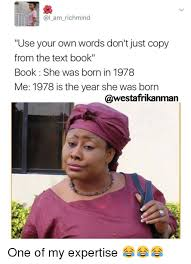 Use Your Own Picture Meme - am richmind use your own words don t just copy from the text book