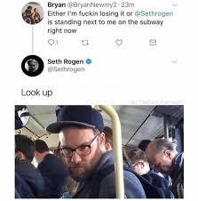 Seth Rogen Meme - dopl3r com memes bryan bryannewmy2 23m either im fuckin losing