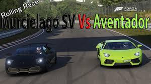 lamborghini murcielago racing forza motorsport 6 drag race lamborghini aventador lp700 4 vs