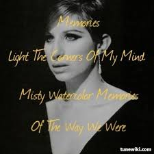 Barbra Streisand Meme - barbra streisand the way we were lyric art pinterest