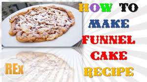 funnel cake recipe how to make funnel cake recipe easy latest