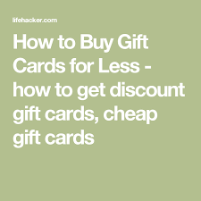 buy gift cards discount how to buy gift cards for less buy gift cards discount gift