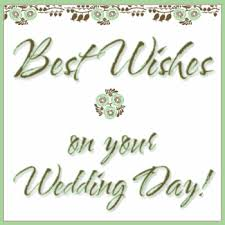 wedding wishes gif wedding messages cards images and graphics with wedding to