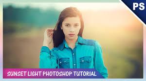 Soft Light Photography Soft Light Sunset Effect Tutorial Photoshop Youtube