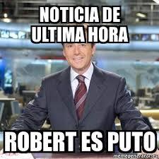Robert Memes - meme matias prats noticia de ultima hora robert es puto 19873077