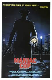 maniac cop review a year in film horrorsnotdead com a