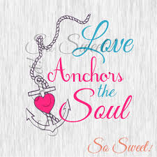 Best Love Anchors The Soul - anchors quotes pictures images page 4