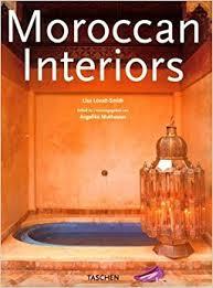 Moroccan Interior by Moroccan Interiors Interiors Taschen Lisa Lovatt Smith A