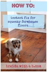 Squeaky Bathroom Floor Diy Stop Squeaky Wood Floors Solution Kit Diy Tips Tricks