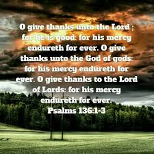 creation and thanksgiving psalm 136 2 5 for you